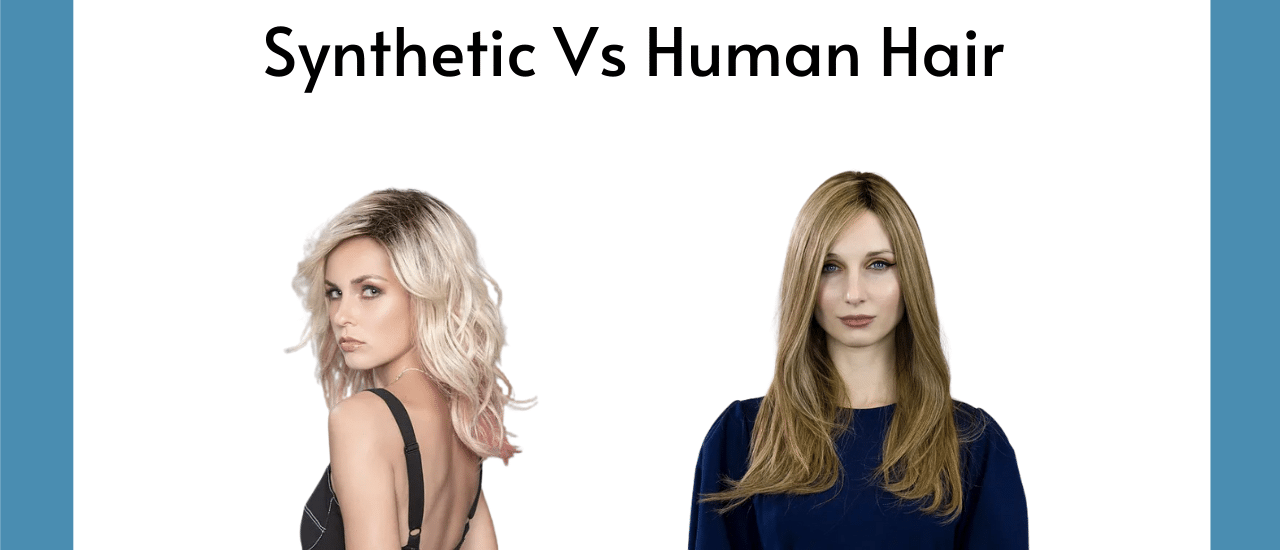Human Hair Or Synthetic Wigs | Which To Choose - HairWeavon