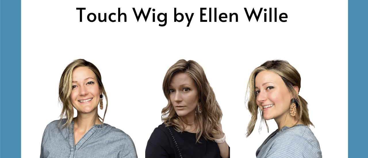 Touch Wig By Ellen Wille - How To Style - 4 Months Of Wear - HairWeavon