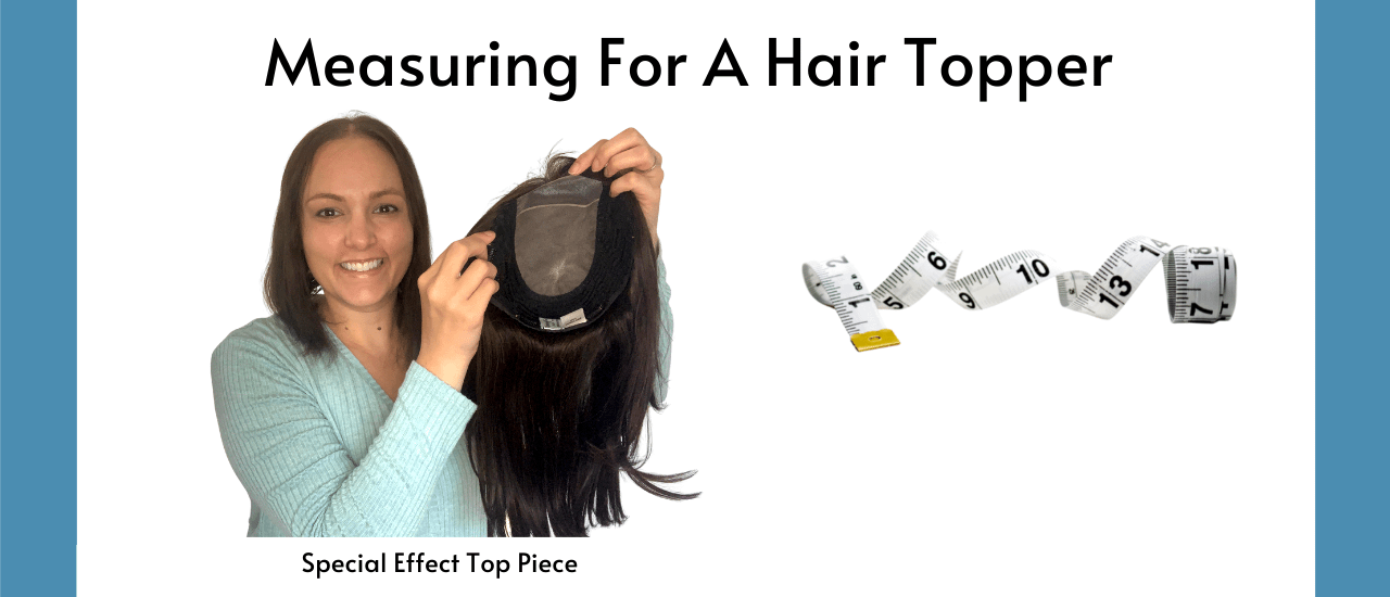 Measuring For A Hair Topper