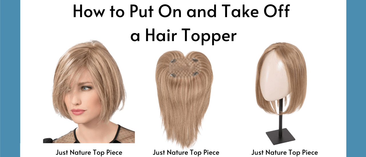 How To Put On And Take Off A Hair Topper