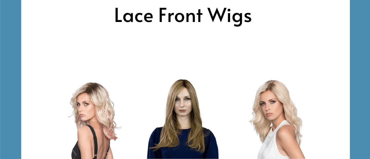 Lace Front Wigs | Different Types | Which To Choose - HairWeavon