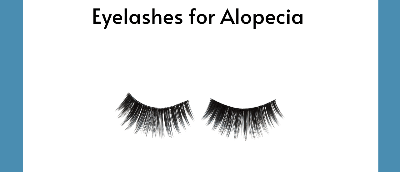 Eyelashes For Alopecia Hair Loss